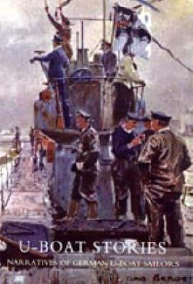 U-boat Stories - Great War 2005 (Hardback)