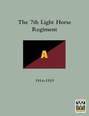History of the 7th Light Horse Regiment AIF (Paperback)