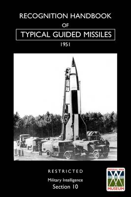 Recognition Handbook of Typical Guided Missiles (1951) (Paperback)