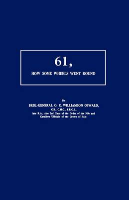 61, How Some Wheels Went Round (Paperback)