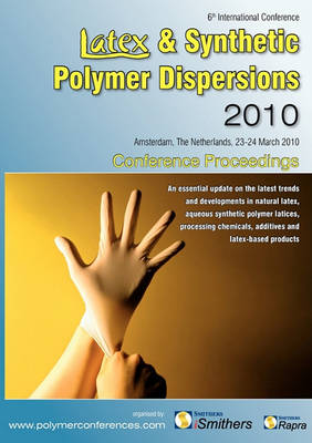 Latex & Synthetic Polymer Dispersions 2010 (Paperback)