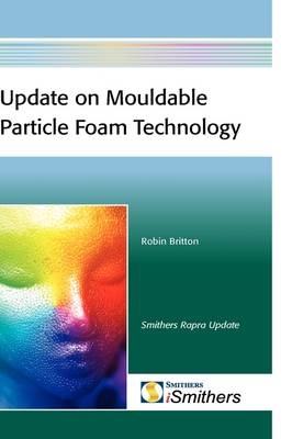 Update on Mouldable Particle Foam Technology (Hardback)