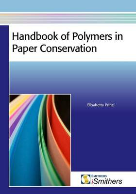 Handbook of Polymers in Paper Conservation (Paperback)