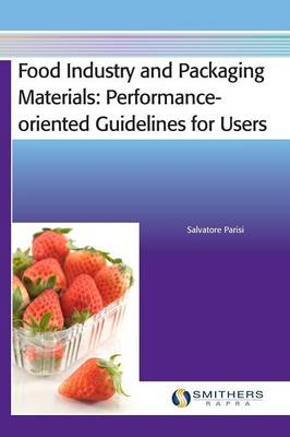 Food Industry and Packaging Materials - Performance-oriented Guidelines for Users (Hardback)