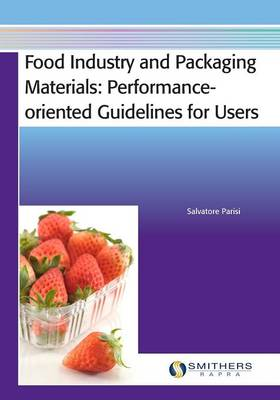 Food Industry and Packaging Materials - Performance-oriented Guidelines for Users (Paperback)
