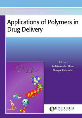 Applications of Polymers in Drug Delivery (Paperback)