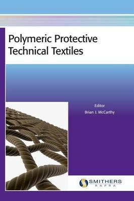 Polymeric Protective Technical Textiles (Hardback)