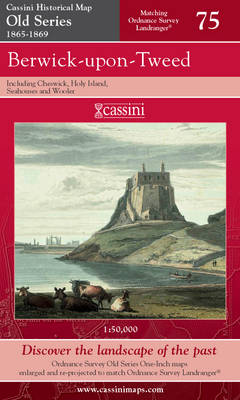 Berwick-upon-Tweed - Cassini Old Series Historical Map No. 75 (Sheet map, folded)