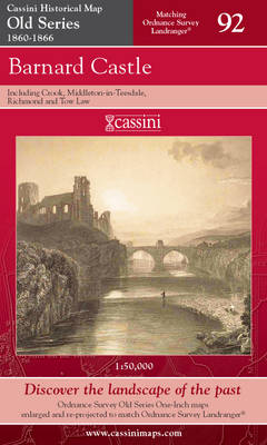 Barnard Castle & Richmond - Cassini Old Series Historical Map No. 92 (Sheet map, folded)