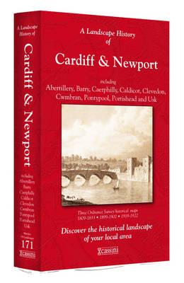 A Landscape History of Cardiff & Newport (1809-1922) - LH3-171: Three Historical Ordnance Survey Maps - Landscape History No. 89 (Sheet map, folded)