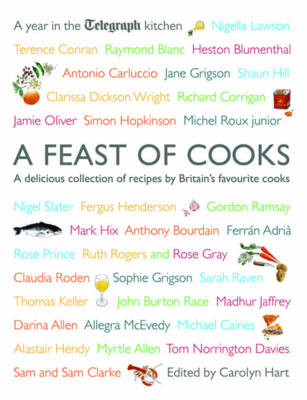 A Feast of Cooks: A Year in the Telegraph Kitchen (Paperback)