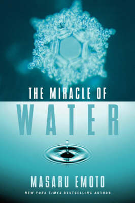The Miracle of Water (Hardback)