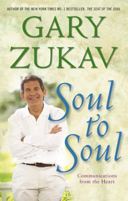Soul to Soul: Communications From the Heart (Paperback)