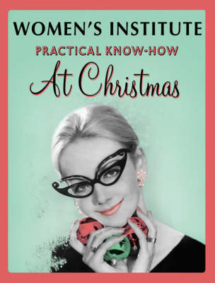 WI Practical Know-How for Christmas (Paperback)