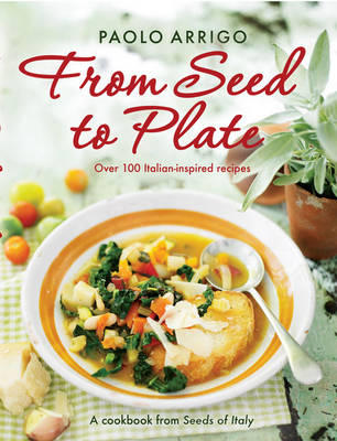 From Seed to Plate (Paperback)