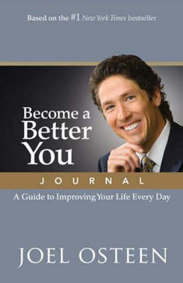 Become a Better You: A Guide to Improving Your Life Every Day (Hardback)