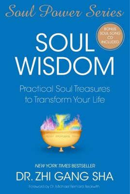 Soul Wisdom: Practical Soul Treasures to Transform Your Life (Paperback)