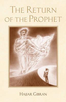 The Return of the Prophet (Hardback)
