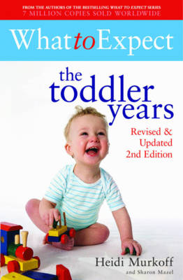 What to Expect: The Toddler Years 2nd Edition (Paperback)