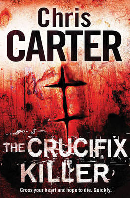 Cover of the book, The Crucifix Killer (Robert Hunter, #1).