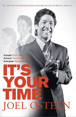 It's Your Time: Finding Favour, Restoration and Abundance in Your Everyday Life (Paperback)