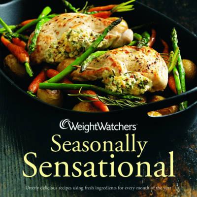 Weight Watchers Seasonally Sensational - WEIGHT WATCHERS (Hardback)
