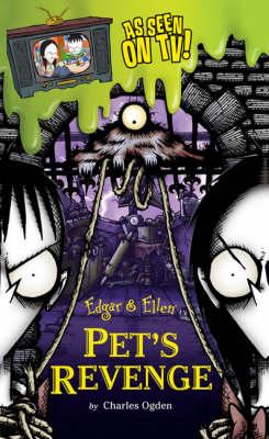Pet's Revenge - EDGAR AND ELLEN 4 (Paperback)