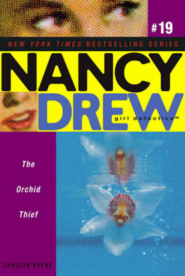 Orchid Thief - Nancy Drew 19 (Paperback)