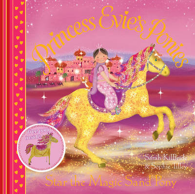 Princess Evie's Ponies: Star the Magic Sand Pony - Princess Evie's Ponies 3 (Paperback)