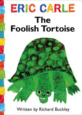 The Foolish Tortoise (Board book)