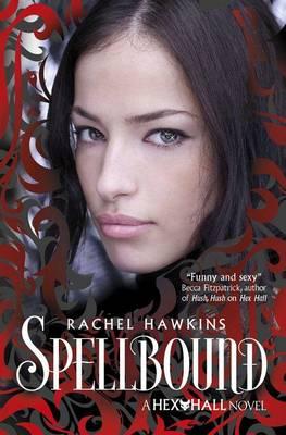 Hex Hall: Spellbound (Paperback)