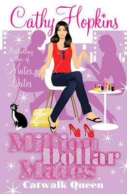 Million Dollar Mates: Catwalk Queen - MILLION DOLLAR MATES 3 (Paperback)