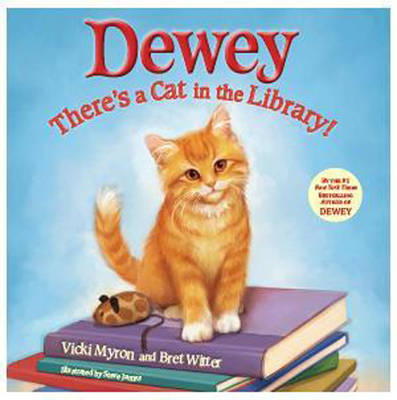Dewey: There's a Cat in the Library! (Hardback)
