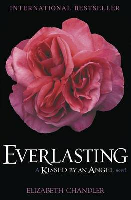 Everlasting: A Kissed by an Angel Novel (Paperback)