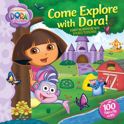 Come Explore with Dora! - Dora the Explorer (Hardback)