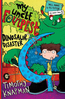 My Uncle Foulpest: Dinosaur Disaster (Paperback)
