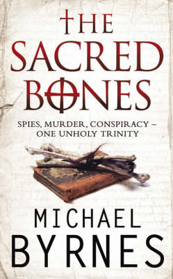 The Sacred Bones: The page-turning thriller for fans of Dan Brown (Paperback)