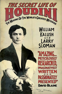 The Secret Life of Houdini: The Making of America's First Superhero (Paperback)