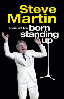 Born Standing Up: A Comic's Life (Paperback)