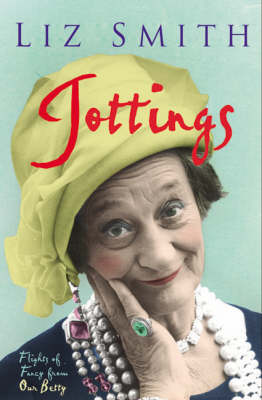 Jottings: Flights of Fancy from Our Betty (Paperback)