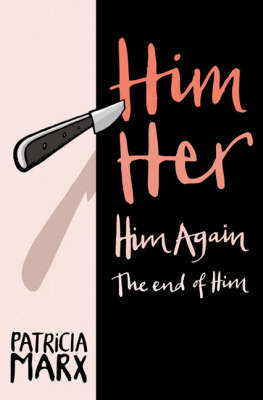 Him Her Him Again the End of Him (Paperback)