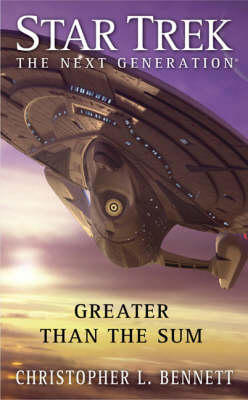 Star Trek: TNG: Greater Than The Sum - Star Trek: The Next Generation (Paperback)