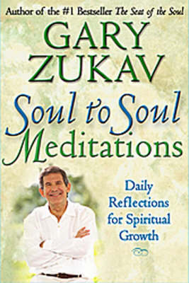 Soul to Soul Meditations: Daily Reflections for Spiritual Growth (Paperback)