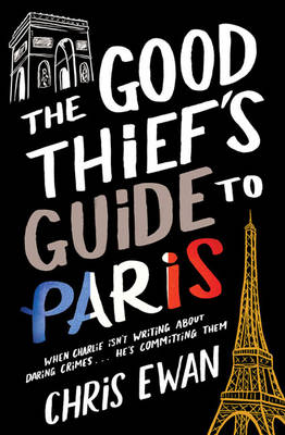 The Good Thief's Guide to Paris (Paperback)