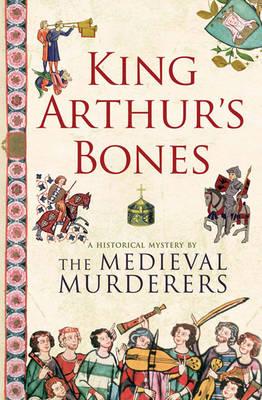 King Arthur's Bones (Paperback)