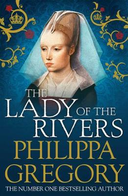 The Lady of the Rivers - COUSINS' WAR (Paperback)
