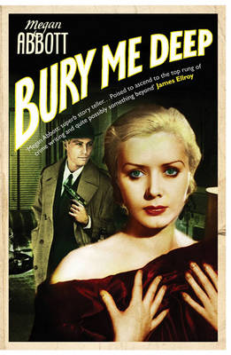 Bury Me Deep: A timeless portrait of the dark side of desire ... (Paperback)