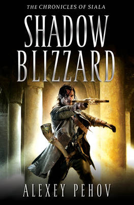 Shadow Blizzard - THE CHRONICLES OF SIALA (Paperback)