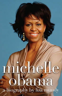 Michelle Obama: A Biography (Paperback)
