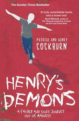 Henry's Demons: Living with Schizophrenia, a Father and Son's Story (Paperback)